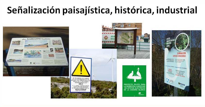 Señalización paisajística, histórica, industrial...