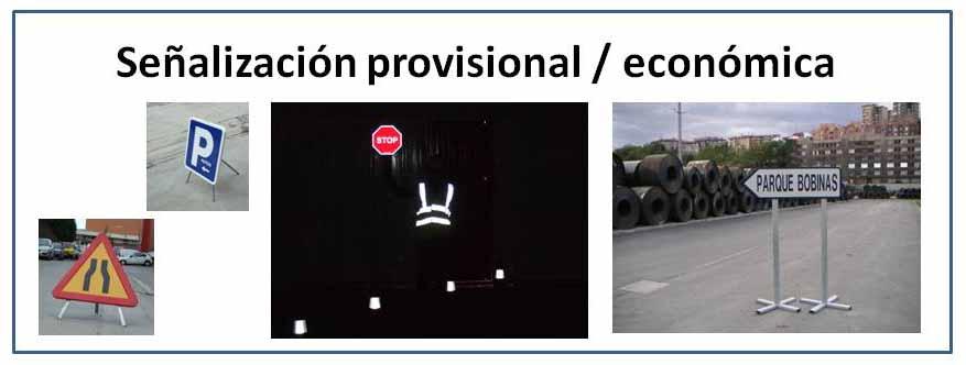 Señalización Provisional/económica
