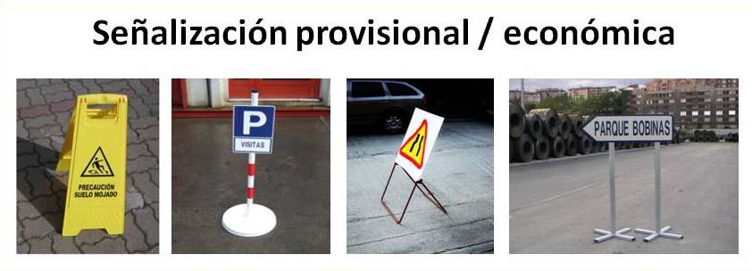 Señalización provisional / económica